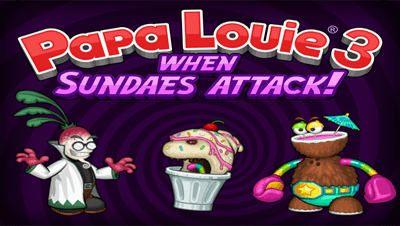 Click here to Play Papa Louie 3