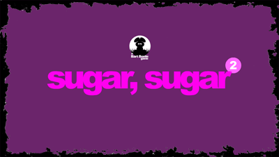 Click here to Sugar Sugar 2