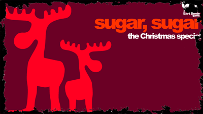 Click here to Sugar Sugar Xmas Edition